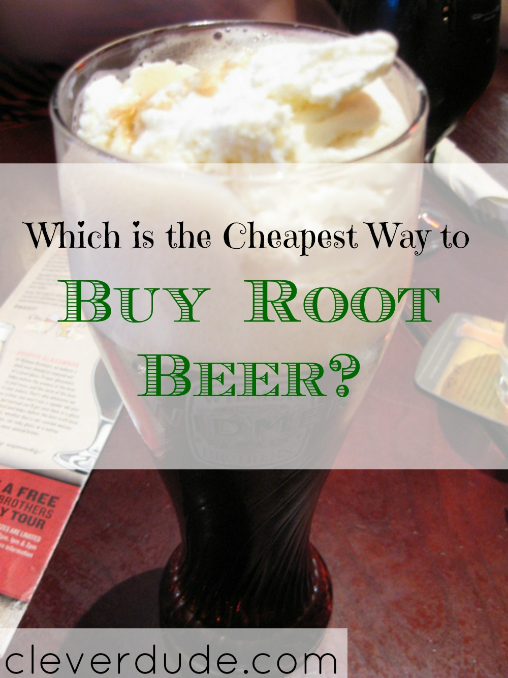 cheapest way to buy root beer, purchasing root beer, buying root beer