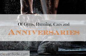 celebrating the blog's anniversary, new gym, going on running