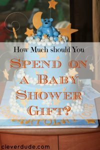 baby shower expenses, spending money on a baby shower gift, baby shower gift advice