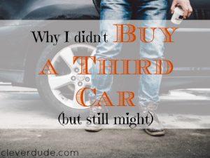 car freak, purchasing another car, car shopping