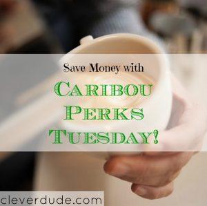 caribou perks, coffee perks, save money with coffee