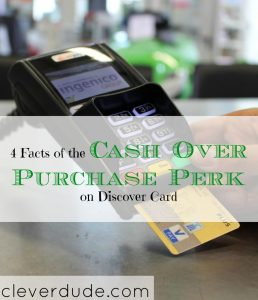 discover card tips, cash over purchase perks at discover card, discover card perks