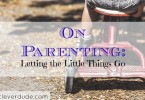 parenting tips, parenting advice, parenting 101