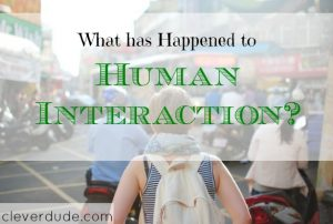human interaction, ethics, digital detox