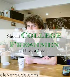 college freshmen tips, college freshmen advice, getting a job while in college