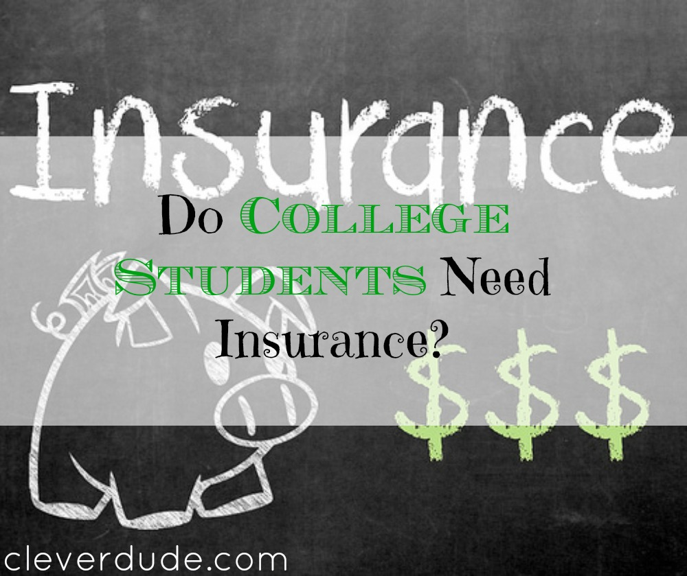 insurance for college students, insurance tips, insurance advice