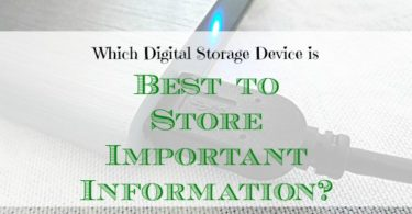 best storage device, storing important information, storage device tips