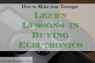 purchasing electronics, lessons for teens, teenager advice