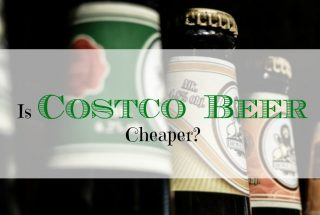 cheap beer, costco beer purchase, buying costco beer