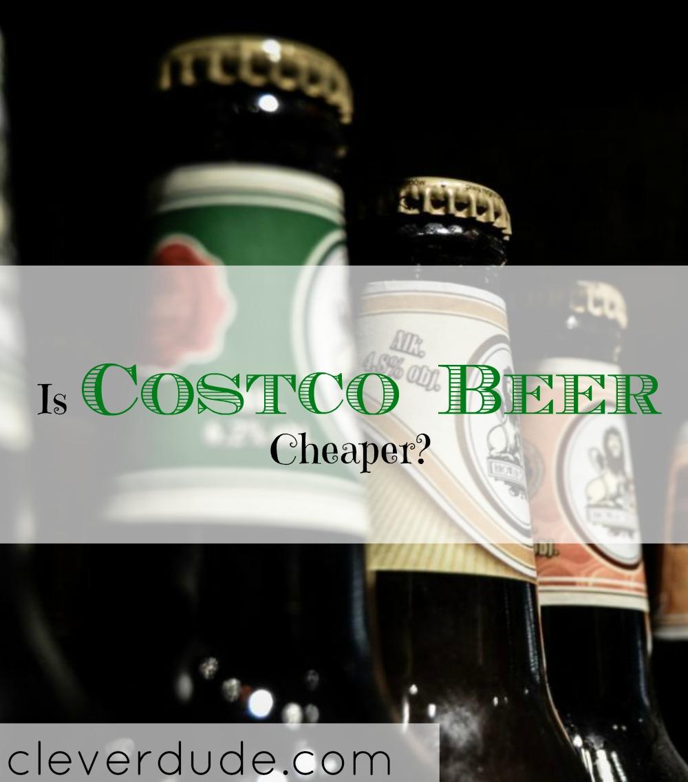 cheap beer, costco beer purchase, buying costco beer