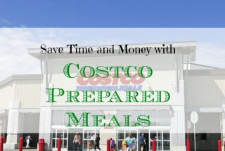 meals at Costco, saving time and money at Costco meals, Costco meals