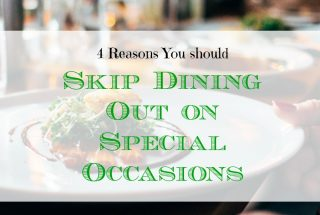 dining out tips, eating out on special occasions, dining out on special occasions