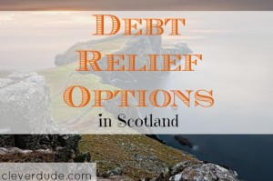 debt relief options, Scotland debt, debt freedom
