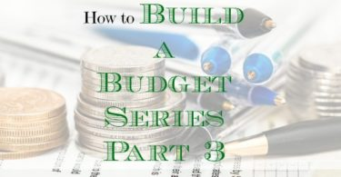 budgeting tips, building a budget, creating a budget