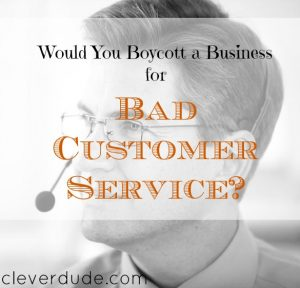bad customer service, boycotting a restaurant, customer service