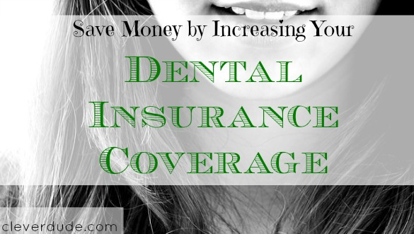 dental insurance, saving money on insurance, dental coverage
