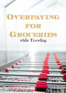 grocery shopping, traveling tips, travel advice