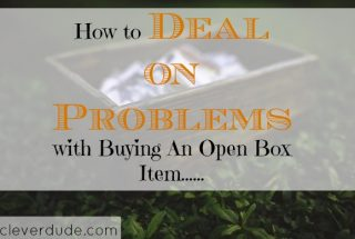 open box purchase, store item problems, item issues