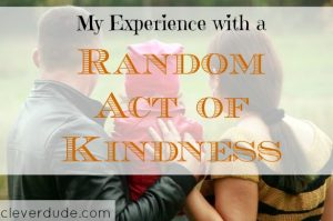 random act of kindness, faith in humanity, doing kindness