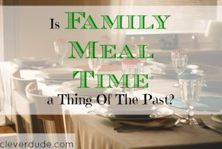 family meal time, spending quality time with the family, family time