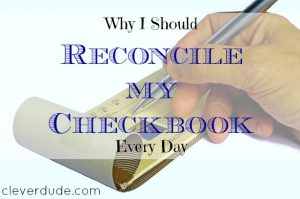 checkbook, reconciling with the checkbook, banking tips
