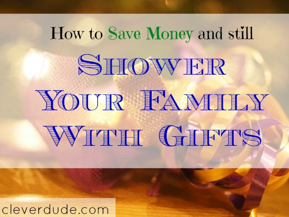 gift-giving, saving money on buying gifts, giving gifts