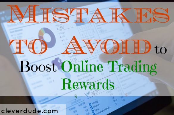 trading mistakes, boost online trading, investments