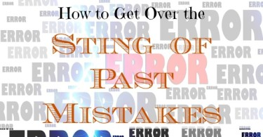 getting over past mistakes, financial mistakes tips, financial mistakes advice