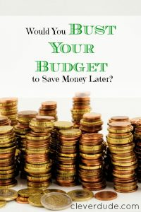 busting your budget, saving money later, savings advice