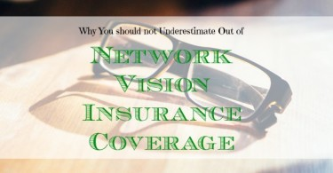 vision insurance coverage, vision insurance tips, eye care
