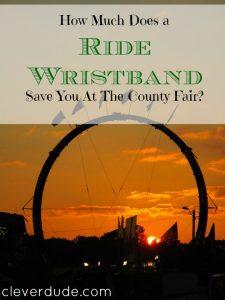 saving money at the county fair, ride wristband, saving money at the fair