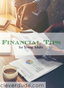 young adult tips, adulting tips, financial tips