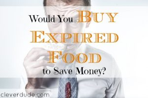 expired food, saving money on food, buying expired food