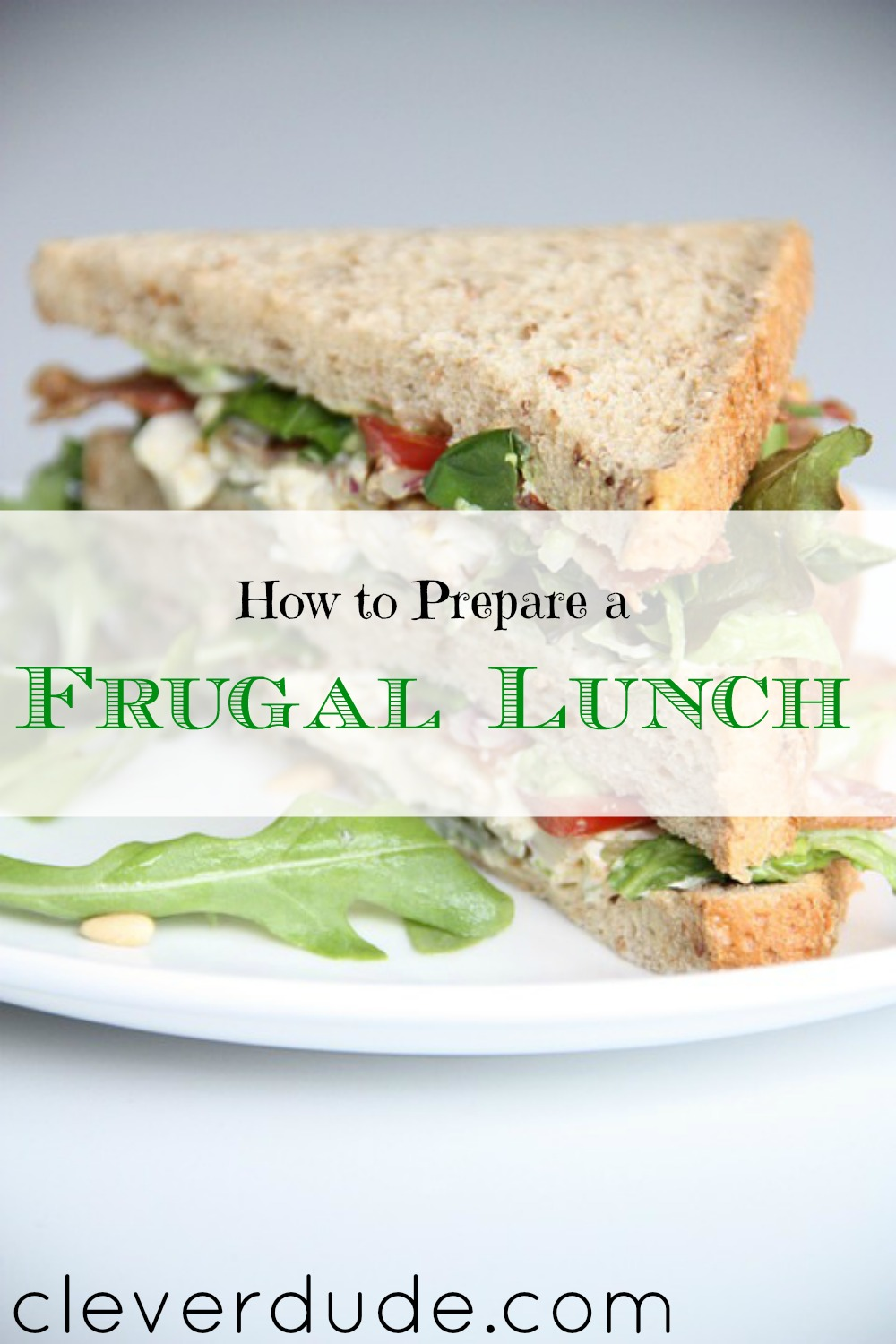 saving money on lunches, preparing a frugal lunch, meal prep