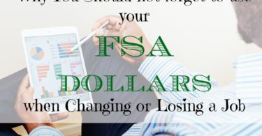 fsa dollars advice, changing jobs advice, losing a job advice