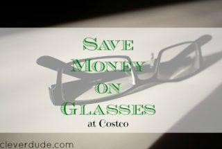 save money on glasses, saving money in Costco