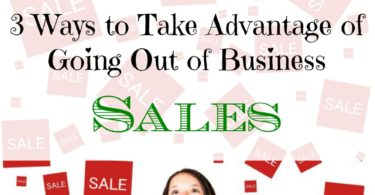 sales tips, buying during sale, taking advantage of going out of business sales