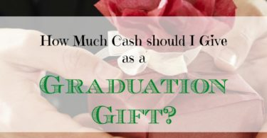 graduation gift, graduation gift tips, giving cash as a graduation gift