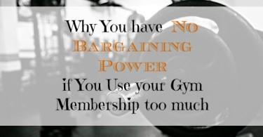 gym membership, using the gym, bargaining power at the gym