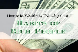 how to be wealthy, getting rich tips, financial tips