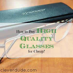 buying eyeglasses, buying good quality eyeglasses, purchasing eyeglasses