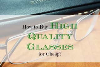 buying eyeglasses, buying good quality eyeglasses, purchasing eyeglasses
