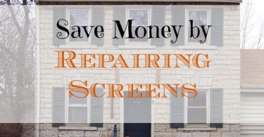 repairing home screens, home repairs, saving money on home repairs