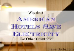 saving electricity, american hotels, saving electricity in hotels