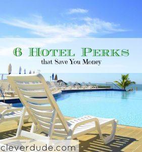 saving money on hotels. hotel tips, hotel perks