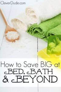 How can you save while shopping at Bed,Bath and Beyond? Here are three secrets you probably didn't know about!