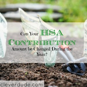 changing hsa contribution, hsa contribution advice, switching hsa contributions
