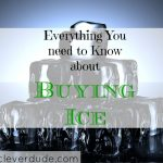 Everything You Need To Know About Buying Ice