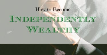getting rich, becoming independently rich, building wealth