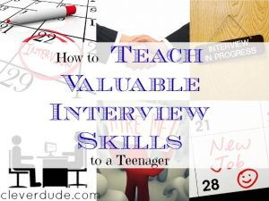 teaching interview skills, teaching a teenager interview skills, job interview tips